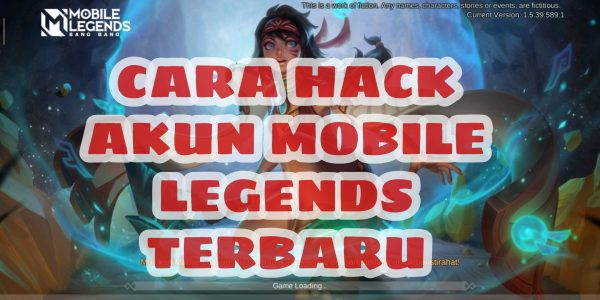 Cara Hack Akun Mobile Legends Terbaru 2021