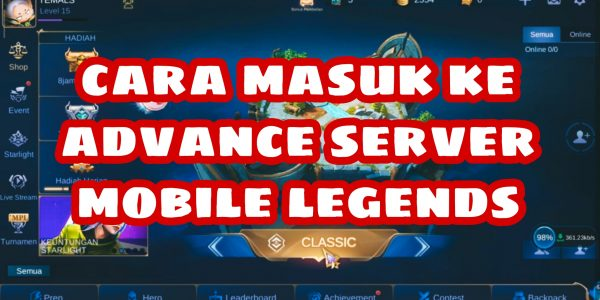 Advance Server Mobile Legends Overview 2021