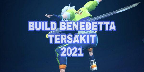 Build Benedetta Tersakit 2021 yang Wajib Kamu Coba !