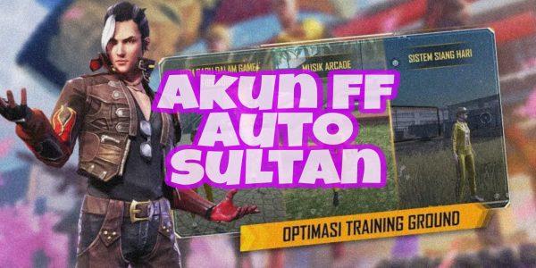 Cara Mengambil Akun FF Sultan Terbaru 100% Pasti Work
