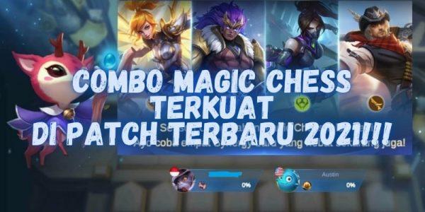 Combo Magic Chess Terkuat di Patch Terbaru 2021