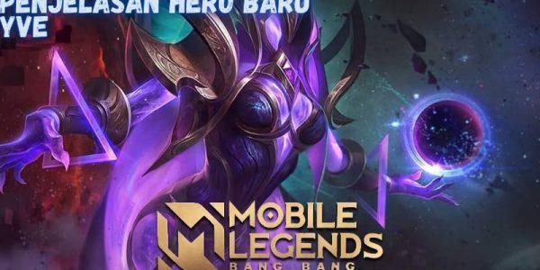 Mengenal Hero Baru Mobile Legends Yve Yang Akan Rilis Tanggal 12 Feberuari 2021