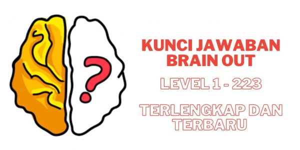 Kunci Jawaban Brain Out Level 1 – 223 Terbaru dan Terkengkap