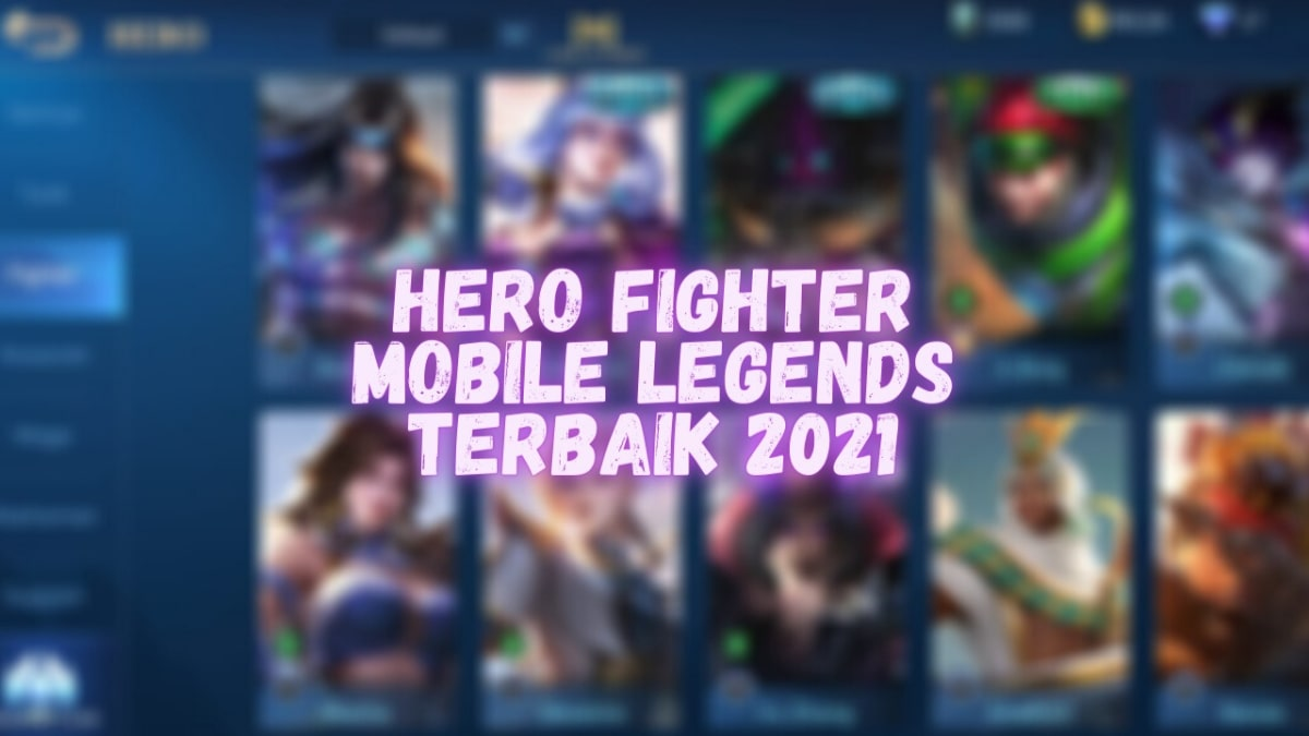 hero-fighter-terbaik-mobile-legends-2021