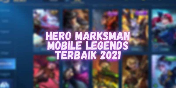 5 Hero Marksman Terbaik di Mobile Legends 2021