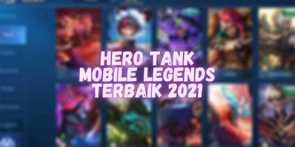 5 Rekomendasi Hero Tank Terbaik di Mobile Legends 2021