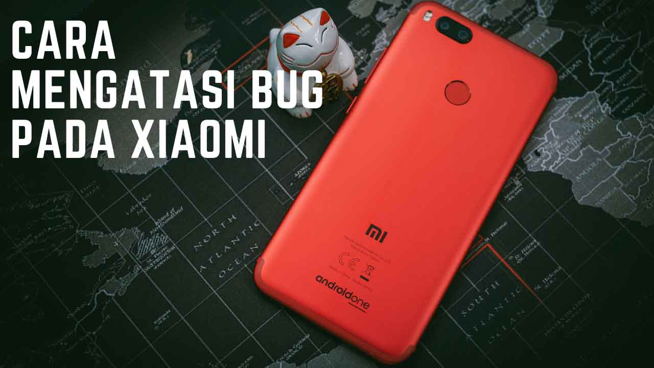 "5 Cara Mengatasi Bug ""Aplikasi Berhenti Sendiri"" Pada Xiaomi…"